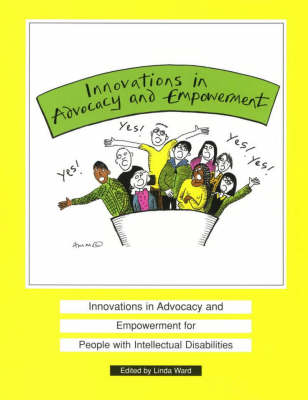 Innovations in Advocacy and Empowerment for People with Intellectual Disability (Paperback)