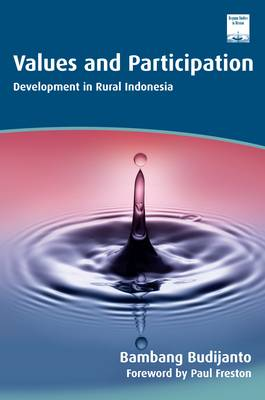 Values and Participation: Development in Rural Indonesia (Paperback)