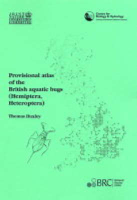 Provisional Atlas of the British Aquatic Bugs (Hemiptera,Heteroptera) (Paperback)