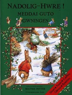 Nadolig - Hwre! Meddai Guto Gwningen (Paperback)
