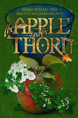 The Apple and the Thorn: A Timeless Tale for the Ages (Paperback)