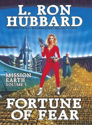 Fortune of Fear - Mission Earth 5 (Hardback)