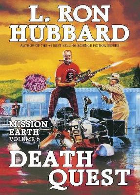 Death Quest - Mission Earth 6 (Hardback)