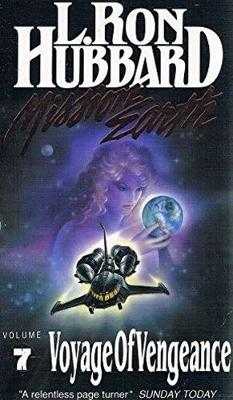 Voyage of Vengeance - Mission Earth 7 (Paperback)