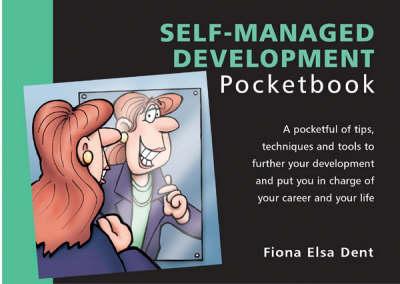 The Self-managed Development Pocketbook - Management Pocketbooks S. (Paperback)