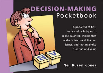 The Decision-making Pocketbook - Management Pocketbooks S. (Paperback)