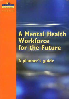 A Mental Health Workforce for the Future: A Planner's Guide (Spiral bound)