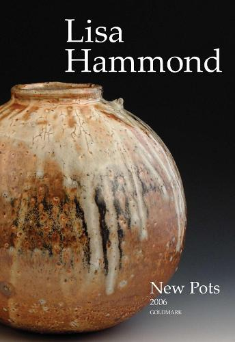Lisa Hammond 2006: New Pots (Paperback)