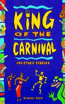 King Of Carnival And Other Stories (Paperback)