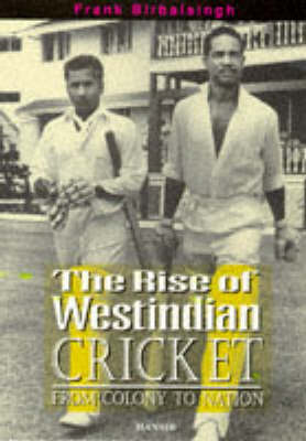 Cover The Rise Of West Indian Cricket