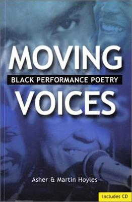 Moving Voices: Black Performance Poetry (Paperback)
