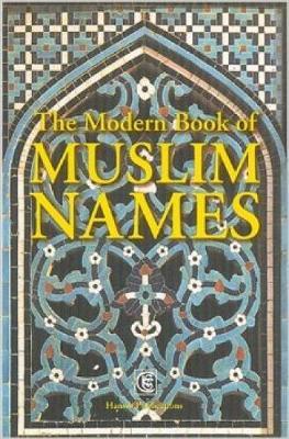 Modern Book Of Muslim Names (Paperback)