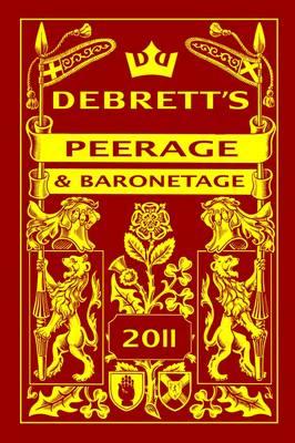 Debrett's Peerage & Baronetage 2011 (Hardback)