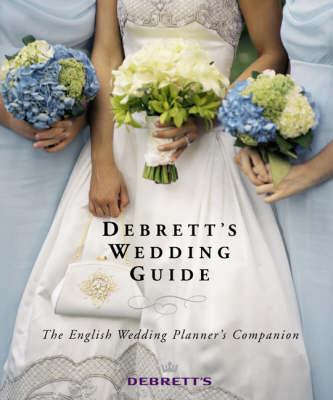 Debrett's Wedding Guide (Paperback)