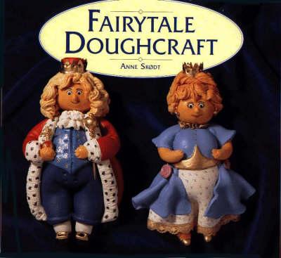 Fairytale Doughcraft (Hardback)