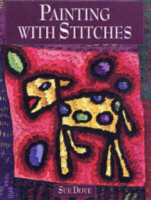 Painting with Stitches (Paperback)