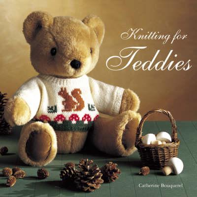 Knitting for Teddies (Hardback)