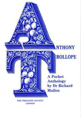 Anthony Trollope: A Pocket Anthology (Hardback)