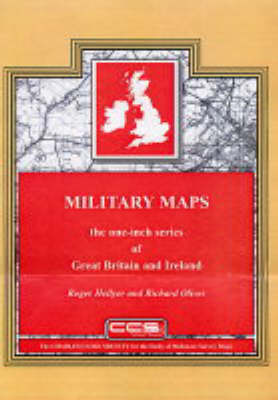 Military Maps: The One-Inch Series of Great Britain and Ireland (Hardback)