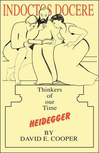 Heidegger - Thinkers of Our Time S. (Paperback)