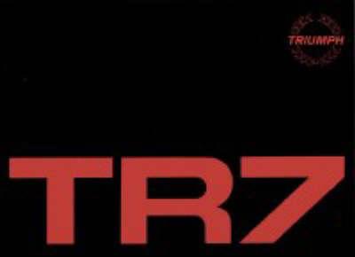 Triumph TR7 Official Owners' Handbook: Pt. No. Akm4332 (Paperback)