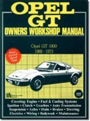 Opel GT 1968-73 Owners Workshop Manual (Paperback)