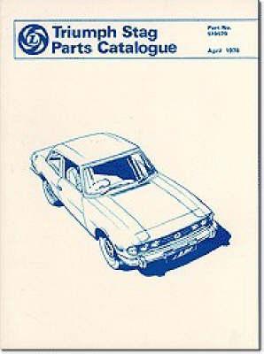 Triumph Parts Catalogue: Stag: Part No. 519579 (Paperback)