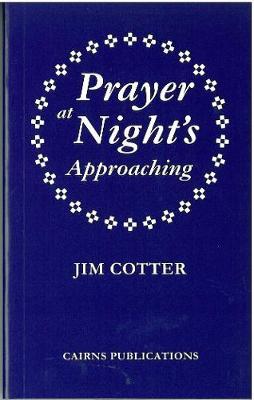 Prayer at Night's Approaching (Paperback)