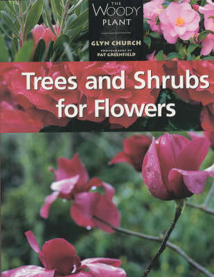 Trees and Shrubs for Flowers - The woody plant (Paperback)