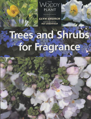 Trees and Shrubs for Fragrance - The woody plant (Paperback)
