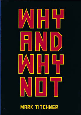 Why and Why Not: Vibrations, Schizzes and Knots - Infra Thin Projects (Paperback)
