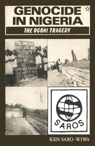 Genocide in Nigeria: The Ogoni Tragedy (Paperback)