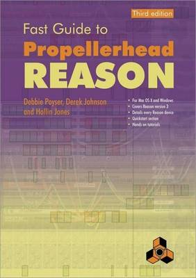 Fast Guide to Propellerhead Reason (Paperback)