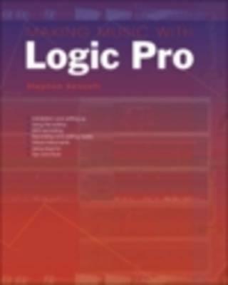 Making Music with Logic Pro (Paperback)