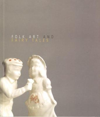 Folk Art & Fairy Tales (Paperback)