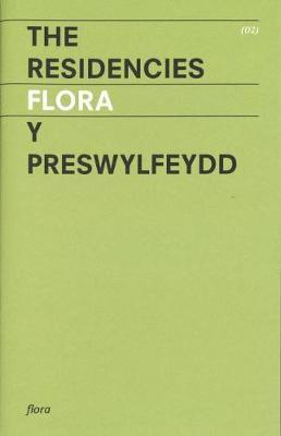 Flora: 2: The Residencies (Paperback)