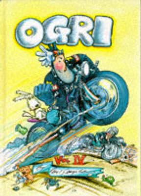 Ogri: v. 4 (Paperback)