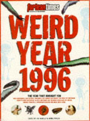 Weird Year 1996: The Best of Strange Days (Paperback)