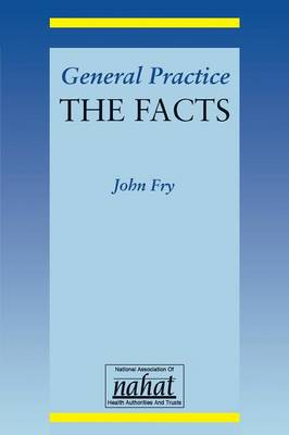 General Practice: The Facts (Paperback)