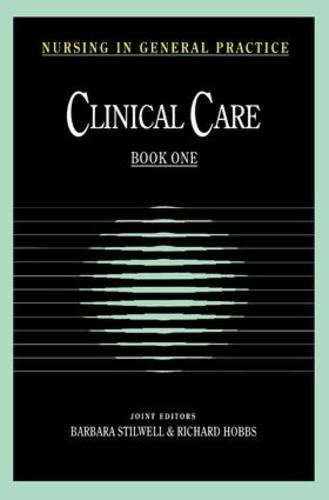 Nursing in General Practice: Clinical Care (Paperback)