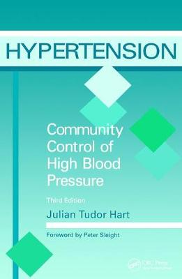 Hypertension: Community Control of High Blood Pressure, Third Edition (Paperback)
