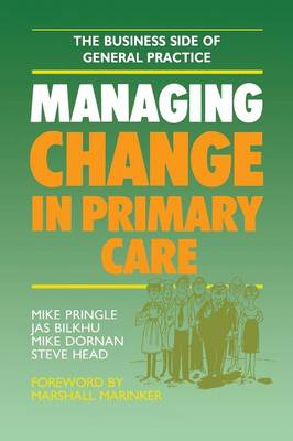 Managing Change in Primary Care (Paperback)