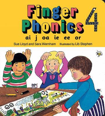 Finger Phonics book 4: in Precursive Letters (British English edition) - Jolly Phonics: Finger Phonics (Board book)