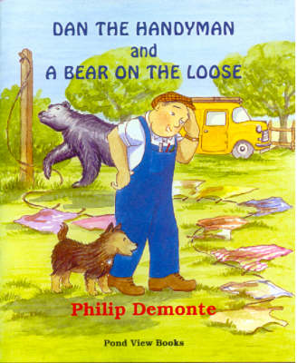 Dan the Handyman and a Bear on the Loose (Board book)