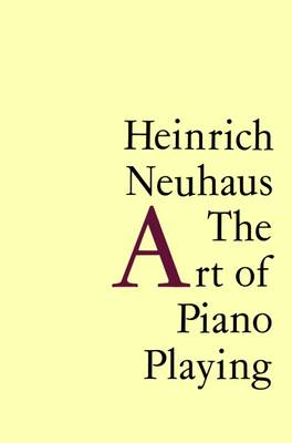 The Art of Piano Playing (Paperback)