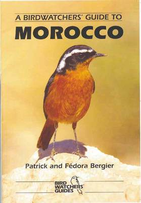 A Birdwatchers' Guide to Morocco - Prion Birdwatchers' Guide Series (Paperback)