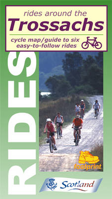 Rides Around the Trossachs: Six Easy-to-follow Cycle Rides - Rides around (Sheet map, folded)