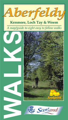 Walks Around Aberfeldy: Including Kenmore (Sheet map, folded)