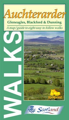 Walks Around Auchterarder: Gleneagles, Blackford and Dunning - Footprint Map & Guide (Sheet map, folded)