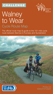 Walney to Wear Cycle Route Map: The Official Route Map and Guide to the 151 Mile Cycle Route Between Barrow in Furness and Sunderland (Sheet map, folded)